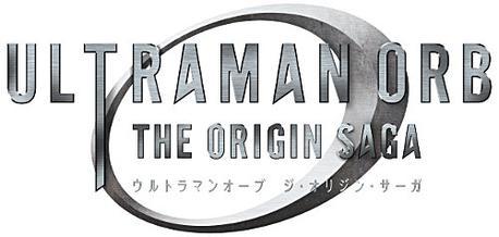 Ultraman Orb The Origin Saga 10